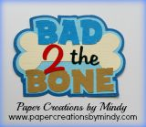 Bad 2 the Bone Title Blue