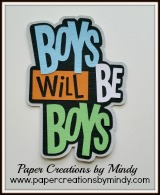 Boys Will Be Boys Title