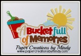 A Bucket Full of Memories Title