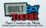 Built Boy Tough Title