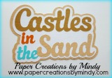 Castles in the Sand Title