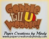 Gobble Til You Wobble Title