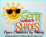 Gotta Wear Shades Title