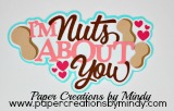 I'm Nuts About You Title