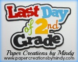 Last Day of Second Grade Title