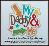 My Daddy & Me Title
