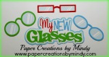 My New Glasses Title