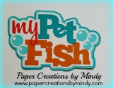 My Pet Fish Title