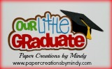 Our Little Graduate Title