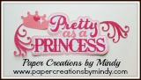 Pretty as a Princess Title