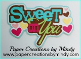 Sweet On You Title