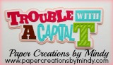 Trouble With a Capital T Pink Title