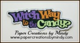 Witch Way to the Candy Title