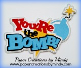 You're The Bomb Title